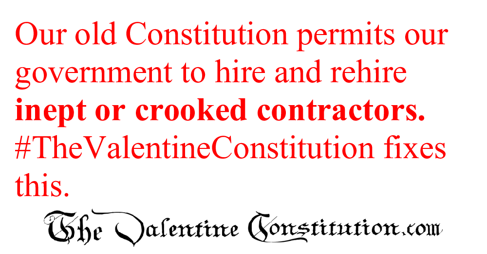 CONSTITUTIONS > WHAT'S WRONG with our CONSTITUTION? > Government Contractors