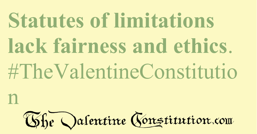 RIGHTS > FOUNDATIONAL RIGHTS > No Statute of Limitations
