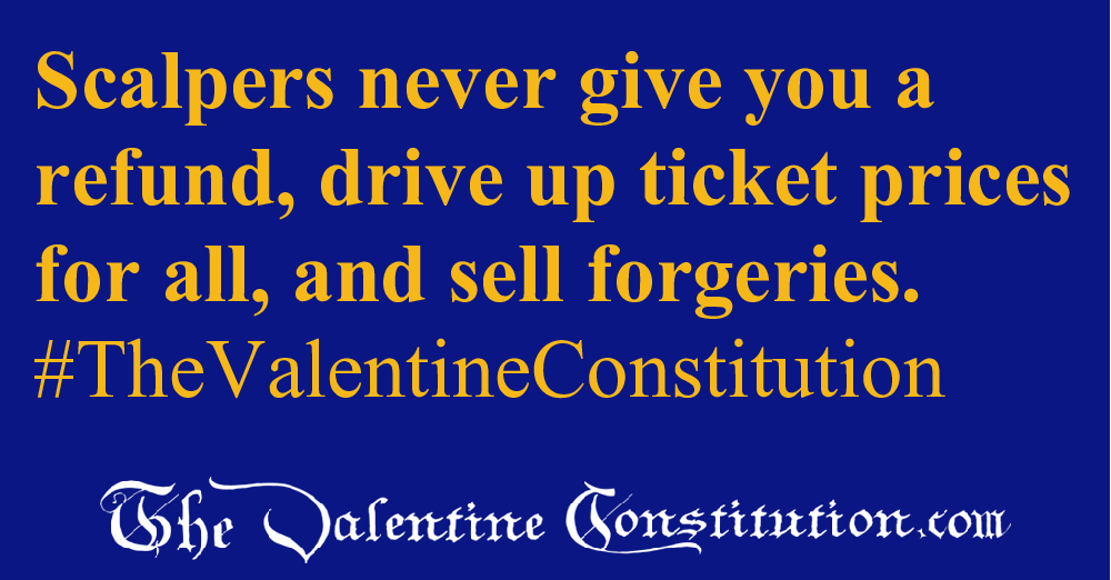 RIGHTS > ETHICS > No Ticket Scalping
