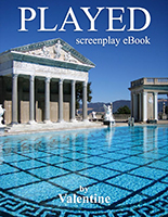 PLAYED screenplay eBook by Valentine