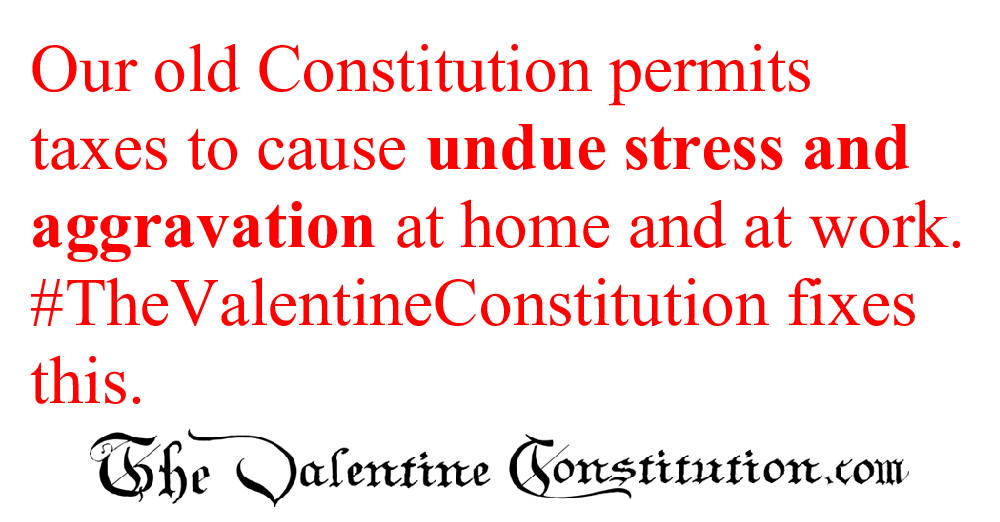 CONSTITUTIONS > WHAT'S WRONG with our CONSTITUTION? > Taxes