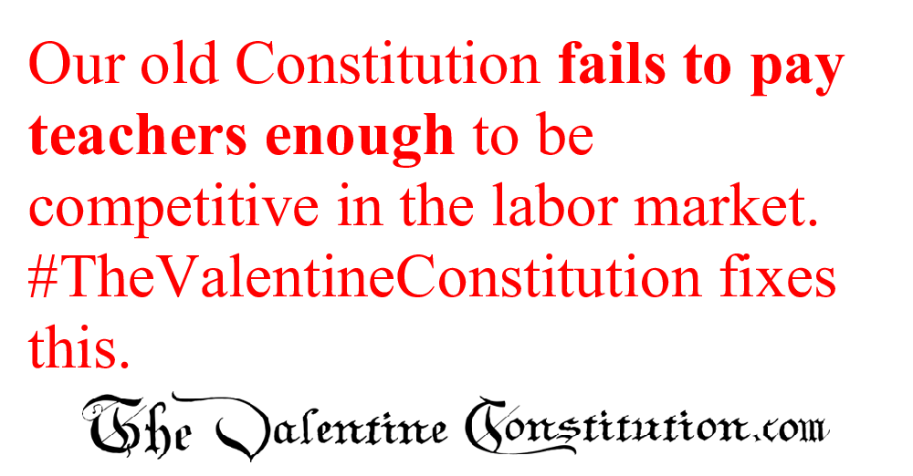 CONSTITUTIONS > WHAT'S WRONG with our CONSTITUTION? > Teachers